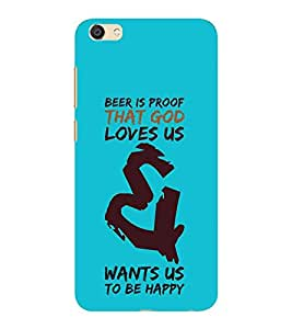 HiFi Designer Phone Back Case Cover Vivo V5 Plus :: Vivo V5Plus :: Vivo V5+ :: VivoV5 Plus ( Beer is The Proof God Love You )