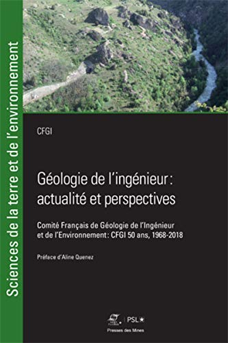 Géologie de l'ingénieur: actualité et perspectives