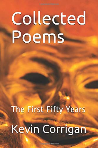 Collected Poems: The First Fifty Years por Kevin Corrigan