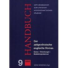 Der zeitgenössische englische Roman: Genres - Entwicklungen - Modellinterpretationen (WVT Handbücher zum literaturwissenschaftlichen Studium)