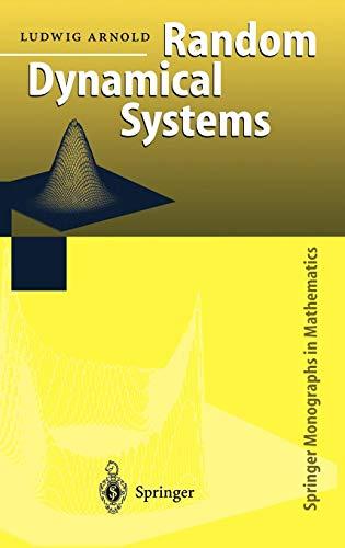 Random Dynamical Systems (Springer Monographs in Mathematics)