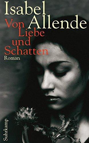Von Liebe und Schatten: Roman (suhrkamp taschenbuch)