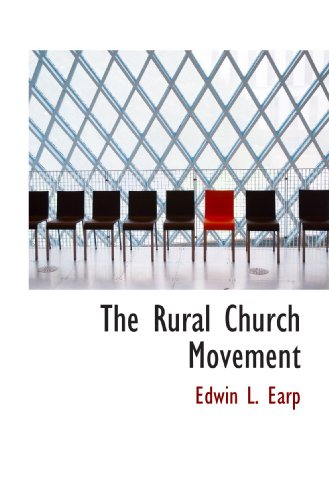 The Rural Church Movement