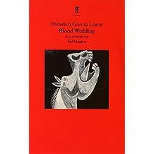 Blood Wedding: Bodas De Sangre