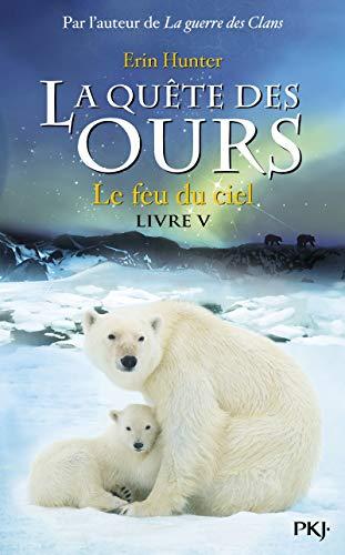 5. La quête des ours : le feu du ciel (05) par Erin HUNTER