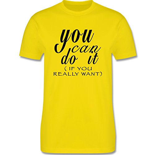 Statement Shirts - You Can Do It - If You Really Want - Herren Premium T-Shirt Lemon Gelb