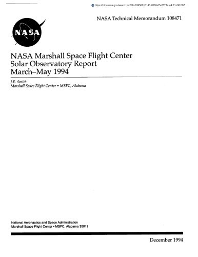 NASA Marshall Space Flight Center Solar Observatory report, March - May 1994 (Center Solar)