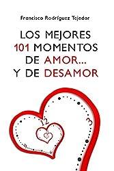 Los Mejores 101 Momentos de Amor...... y de Desamor