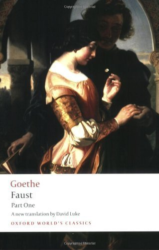 Faust, Part One (Oxford World's Classics) (Pt. 1) by Goethe, J. W. von (2008) Paperback