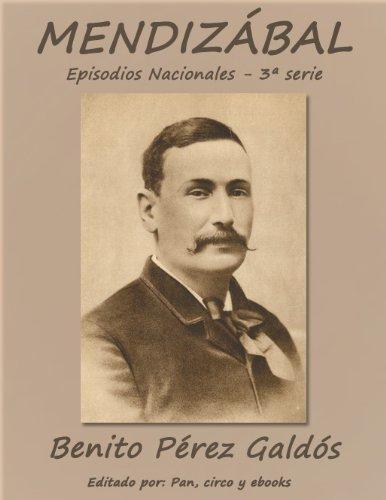 Mendizabal (Episodios nacionales) por Benito Pérez Galdós
