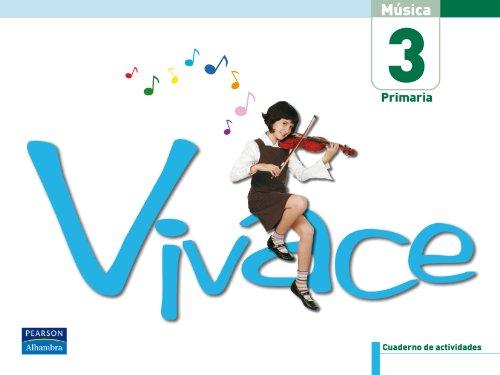 Vivace, 3 Educación Primaria. Cuaderno de actividades por Javier Atance Ibar