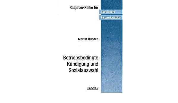 Betriebsbedingte Kündigung Und Sozialauswahl Amazonde Martin