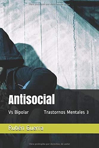 Antisocial: Vs Bipolar (Colección Trastornos Mentales)