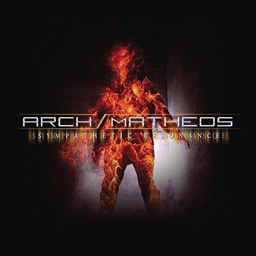 Sympathetic Resonance by Arch/Matheos (2011-09-13)