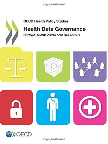 Oecd Health Policy Studies Health Data Governance: Privacy, Monitoring and Research: Edition 2015 by Oecd Organisation For Economic Cooperation And Development (2015-10-29)