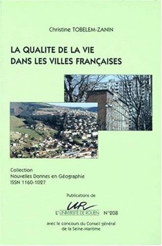 La qualité de la vie dans les villes françaises