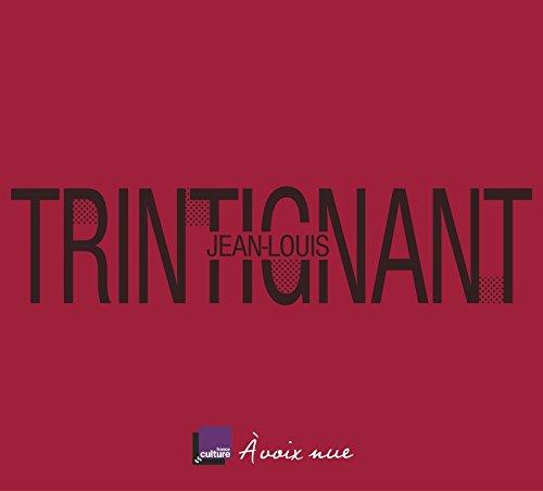 Jean-Louis Trintignant : La ligne pure
