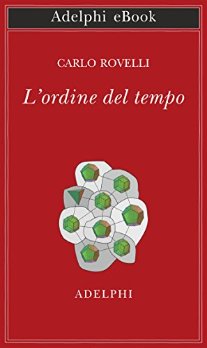 L'ordine del tempo (Opere di Carlo Rovelli)