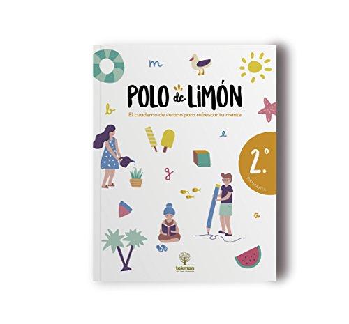 POLO DE LIMÓN - 2º PRIMARIA: Cuaderno de vacaciones