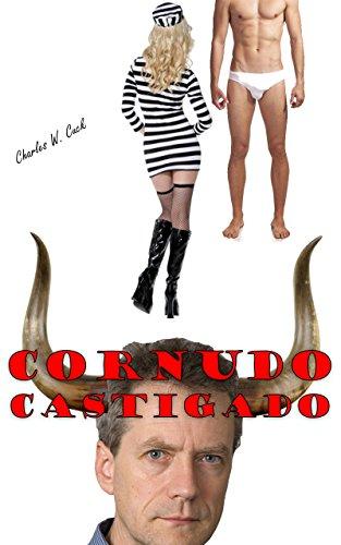 Cornudo castigado (Pobres cornudos nº 2) por Charles W. Cuck