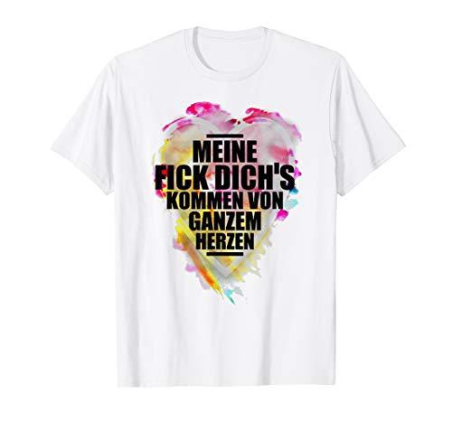 Meine Fick Dich\'s Kommen Von Ganzem Herzen Tshirt