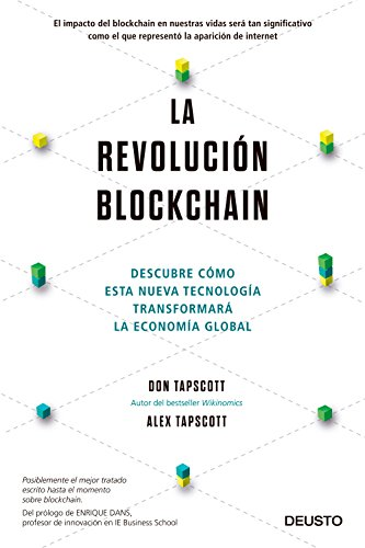 La revolución blockchain: Descubre cómo esta nueva tecnología transformará la economía global por Don Tapscott