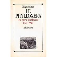 Le Phylloxéra : Une guerre de trente ans, 1870-1900