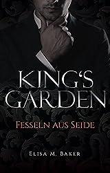 King's Garden: Fesseln aus Seide (German Edition)
