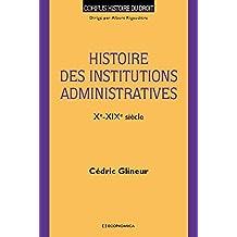 Histoire des institutions administratives (Xe-XIXe siècle)