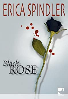 Black Rose (Mira) par [Spindler, Erica]