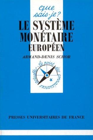 Le Systme montaire europen, 3e dition