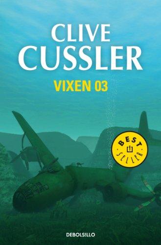 Vixen 03 (Dirk Pitt 4) por Clive Cussler