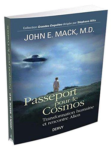 Passeport pour le cosmos : Transformation humaine et rencontres alien