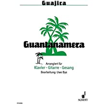 Guantanamera: Klavier, Gitarre und Gesang.