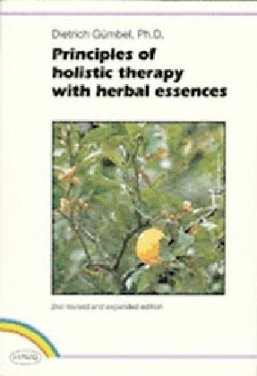 principles-of-holistic-therapy-with-herbal-essences-by-dietrich-gumbel-1993-01-01