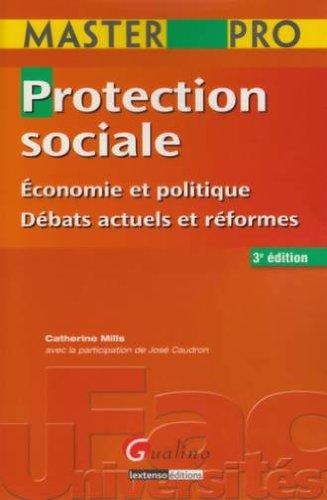 Protection sociale : Economie et politique, Débats actuels et réformes