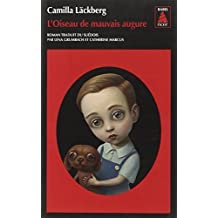 L'Oiseau De Mauvais Augure (French Edition) by Camilla Lackberg(2014-06-24)