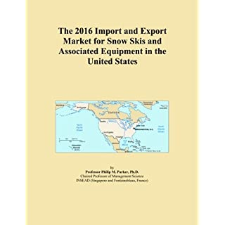 The 2016 Import and Export Market for Snow Skis and Associated Equipment in the United States
