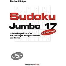 Sudokujumbo 17: 5 Schwierigkeitsstufen - für Einsteiger, Fortgeschrittene und Profis