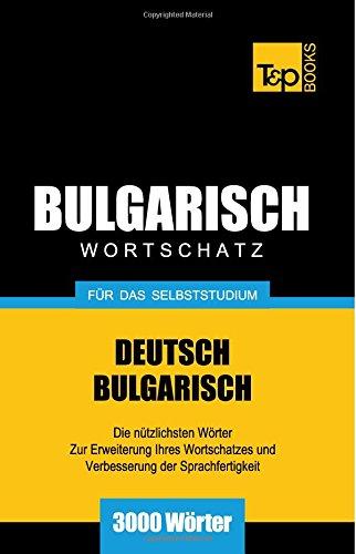 Bulgarischer Wortschatz für das Selbststudium - 3000 Wörter