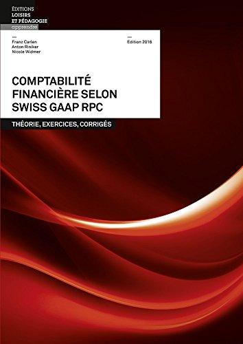 Comptabilite Financiere Selon Swiss Gaap Rpc - Theorie, Exercices, Corriges