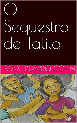 O Sequestro de Talita (Portuguese Edition)