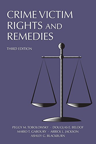 crime-victim-rights-and-remedies-third-edition