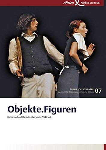 Objekte. Figuren (Fokus Schultheater)
