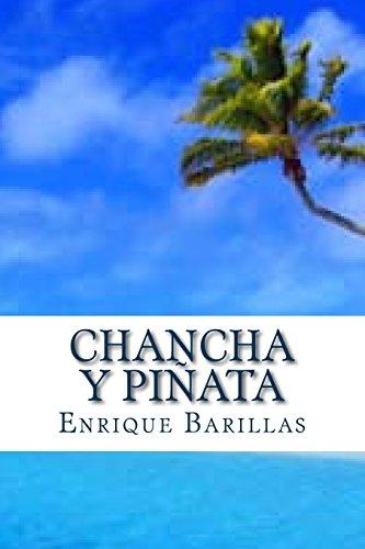 Chancha y Pinata: 10512 Horas: de America a Asia: Extraordinaria y Verdadera Sobrevivencia de Naufrago Salvadoreno En El (Superhelden Pinatas)