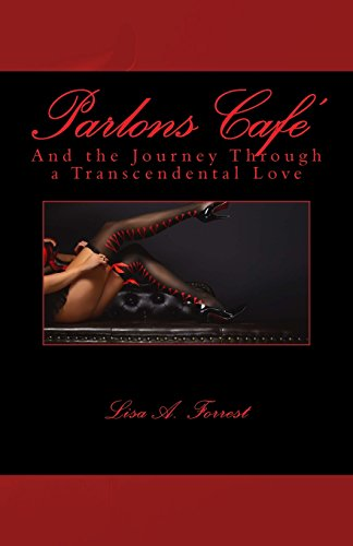 Parlons Cafe': And the Journey Through a Transcendental Love