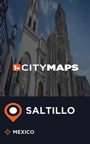 city-maps-saltillo-mexico-english-edition