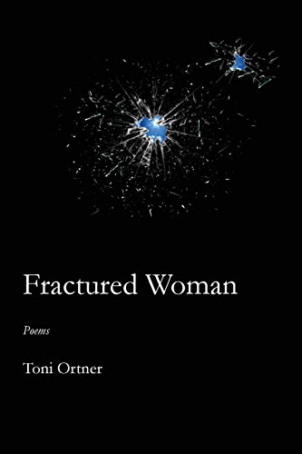 Fractured Woman por Toni Ortner