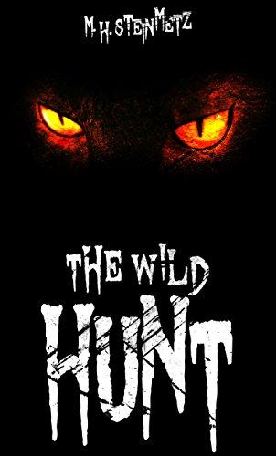 Buchseite und Rezensionen zu 'The Wild Hunt: Horrorthriller' von M. H. Steinmetz