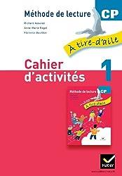 À tire-d'aile CP éd. 2011 - Cahier d'activités 1